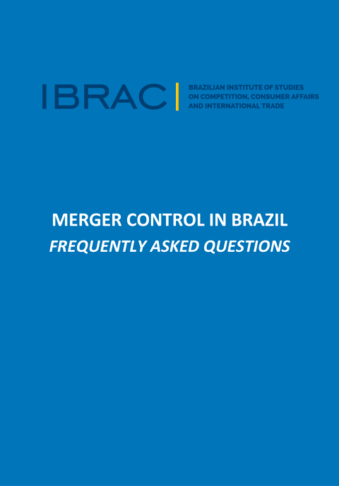 Merger control in Brazil Frequently asked questions
